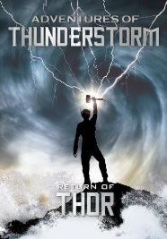 Adventures of Thunderstorm: The Return of Thor (2011)
