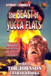 Worst Movies Ever:  The Beast Of Yucca Flats (1961)