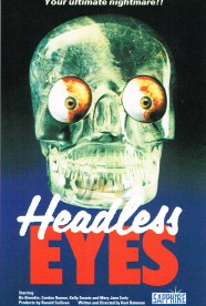 Worst Movies Ever Made: The Headless Eyes (1971)